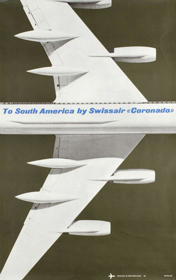 Swissair To South America By Coronado 1962 | Vintage Travel Posters 1891-1970