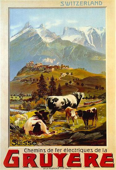 Switzerland Suisse CFF Railroad La Gruyere 1906 | Vintage Travel Posters 1891-1970