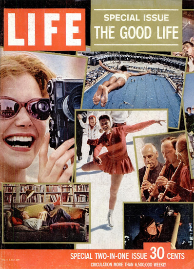 THE GOOD LIFE Special Issue 28 Dec 1959 Copyright Life Magazine | Life Magazine Color Photo Covers 1937-1970