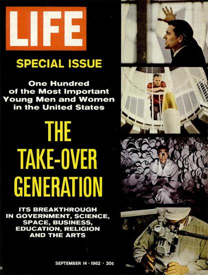 Take-Over Generation 14 Sep 1962 Copyright Life Magazine | Life Magazine Color Photo Covers 1937-1970