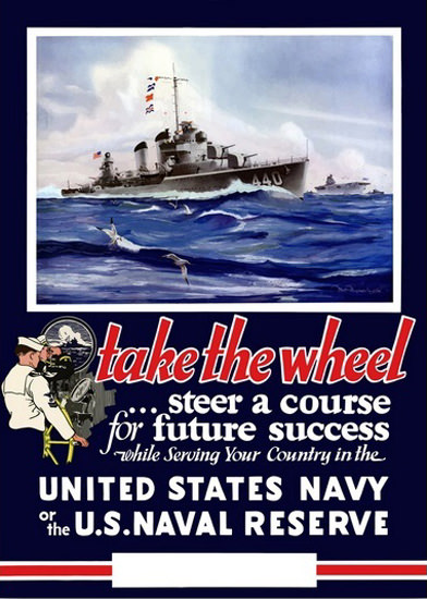 Take The Weel Unites States Navy Destroyer | Vintage War Propaganda Posters 1891-1970