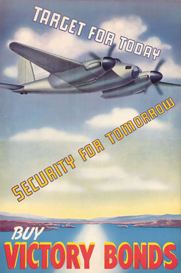 Target For Today Security For Tomorrow Bonds | Vintage War Propaganda Posters 1891-1970