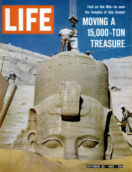 Temples of Abu Simbel to Save 29 Oct 1965 Copyright Life Magazine | Life Magazine Color Photo Covers 1937-1970