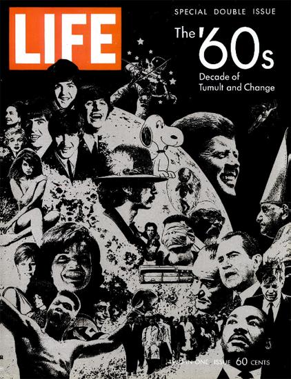 The 60s Decade Tumult and Change 26 Dec 1969 Copyright Life Magazine | Life Magazine BW Photo Covers 1936-1970