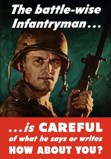 The Battle-Wise Infantryman Is Careful | Vintage War Propaganda Posters 1891-1970