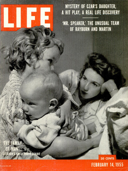The Family of Man by Steichen 14 Feb 1955 Copyright Life Magazine | Life Magazine BW Photo Covers 1936-1970