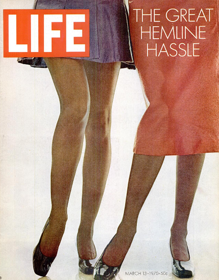 The Great Hemline Hassle 13 Mar 1970 Copyright Life Magazine   Life Magazine Color Photo Covers 1937-1970