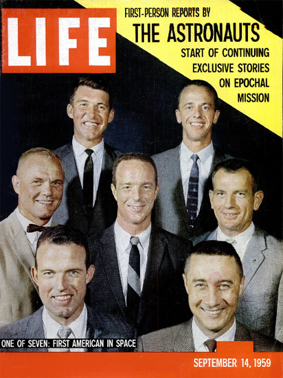 The Mercury Seven USA in Space 14 Sep 1959 Copyright Life Magazine | Life Magazine Color Photo Covers 1937-1970