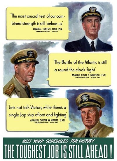 The Toughest Job Is Still Ahead Chester W Nimitz | Vintage War Propaganda Posters 1891-1970