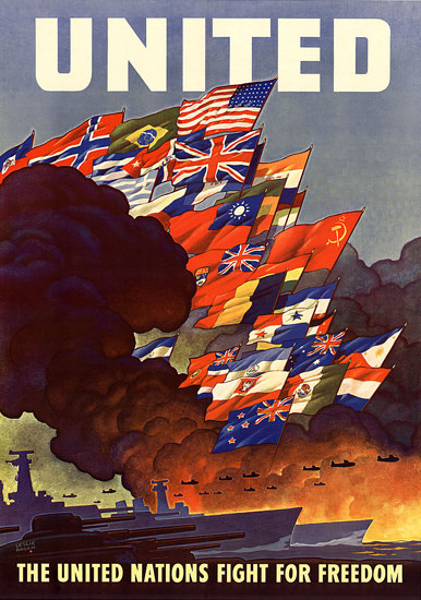 The United Nations Fight For Freedom | Vintage War Propaganda Posters 1891-1970