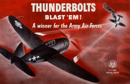 Thinderbolts Blast Em A Winner For The Army | Vintage War Propaganda Posters 1891-1970