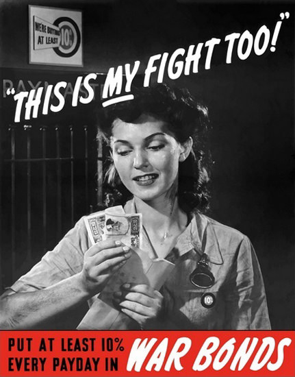 This Is My Fight Too War Bonds   Vintage War Propaganda Posters 1891-1970