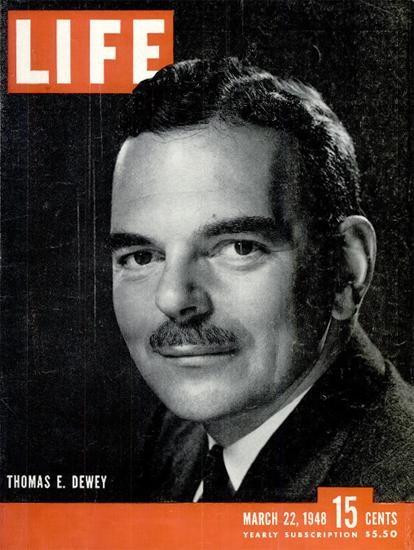 Thomas E Dewey 22 Mar 1948 Copyright Life Magazine   Life Magazine BW Photo Covers 1936-1970