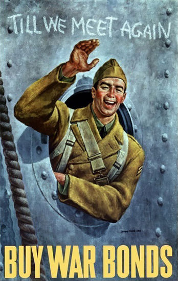 Till We Meet Again Buy War Bonds Sailor Farewell | Vintage War Propaganda Posters 1891-1970