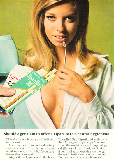 Tiparillo Offer To A Dental Hygienist 1968 | Sex Appeal Vintage Ads and Covers 1891-1970