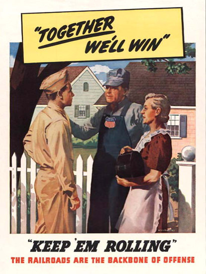 Together Well Win Railroads Are The Backbone | Vintage War Propaganda Posters 1891-1970