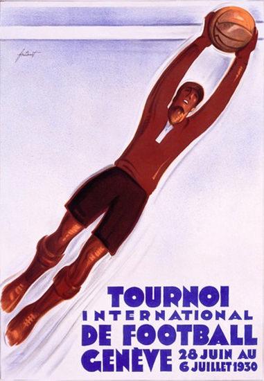 Tournoi International De Football Geneve 1930 | Vintage Ad and Cover Art 1891-1970