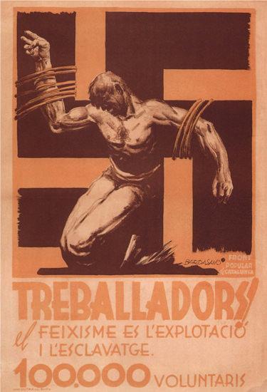 Treballadors Feixisme Esclavatage Voluntaris | Vintage War Propaganda Posters 1891-1970