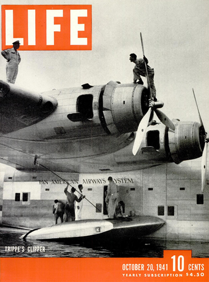 Trippes Clipper 20 Oct 1941 Copyright Life Magazine   Life Magazine BW Photo Covers 1936-1970