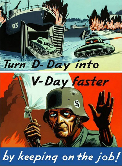 Turn D-Day Into V-Day Omaha Beach 1944 | Vintage War Propaganda Posters 1891-1970