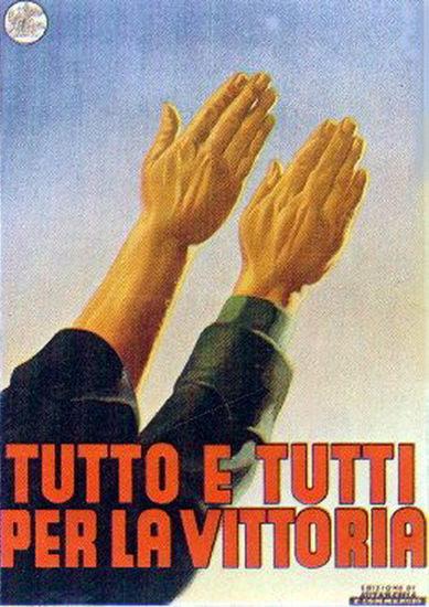Tutto E Tutti Per La Vittoria | Vintage War Propaganda Posters 1891-1970