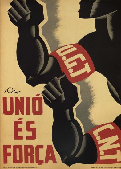 UGT CNT Unio Es Forca Spain Espana | Vintage War Propaganda Posters 1891-1970