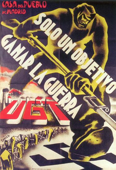 UGT Ganar La Guerra Spain Espana   Vintage War Propaganda Posters 1891-1970