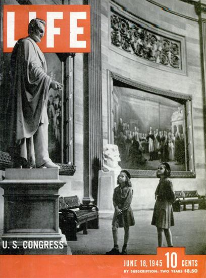 US Congress 18 Jun 1945 Copyright Life Magazine | Life Magazine BW Photo Covers 1936-1970