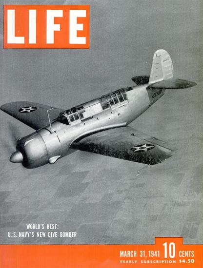 US Navy new Dive Bomber 31 Mar 1941 Copyright Life Magazine   Life Magazine BW Photo Covers 1936-1970