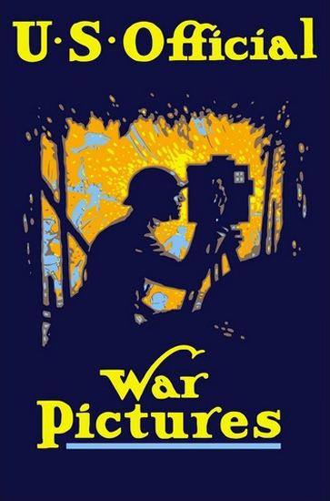 US Official War Pictures Soldier Filming Battlefield | Vintage War Propaganda Posters 1891-1970