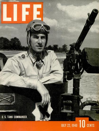 US Tank Commander 22 Jul 1940 Copyright Life Magazine   Life Magazine BW Photo Covers 1936-1970