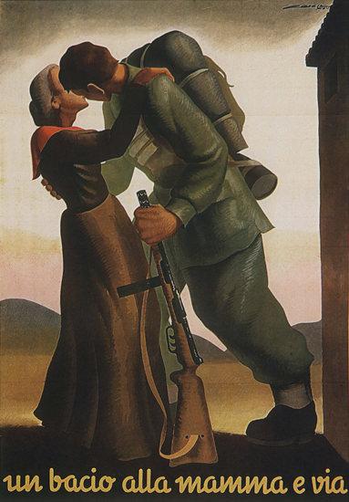 Un Bacio Alla Mamma E Via Italy Italia | Vintage War Propaganda Posters 1891-1970