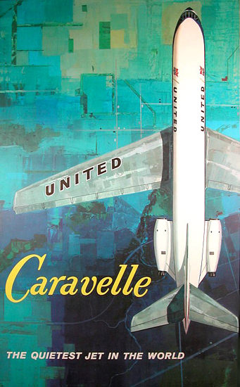 United Air Caravelle Quietest Jet In World 1961 | Vintage Travel Posters 1891-1970