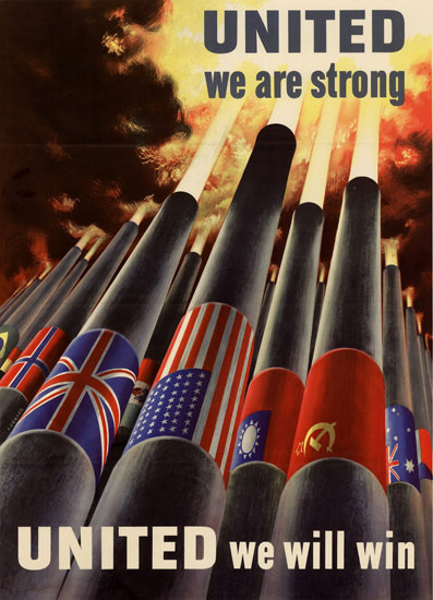 United We Are Strong United We Will Win Flags | Vintage War Propaganda Posters 1891-1970