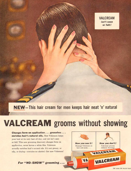 Valcream Hair Cream 1957 | Sex Appeal Vintage Ads and Covers 1891-1970