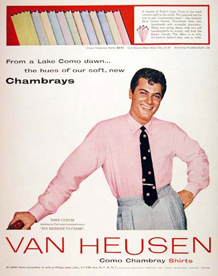 Van Heusen Chambray Shirts 1955 Toni Curtis | Sex Appeal Vintage Ads and Covers 1891-1970