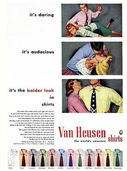 Van Heusen Shirts Daring Audacious Bolder Look | Sex Appeal Vintage Ads and Covers 1891-1970