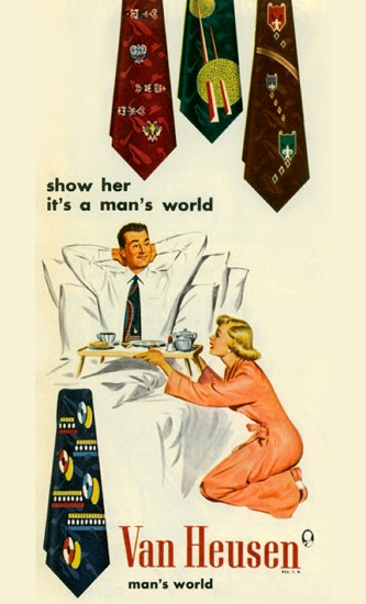 Van Heusen Ties Show Her Its A Mans World | Sex Appeal Vintage Ads and Covers 1891-1970