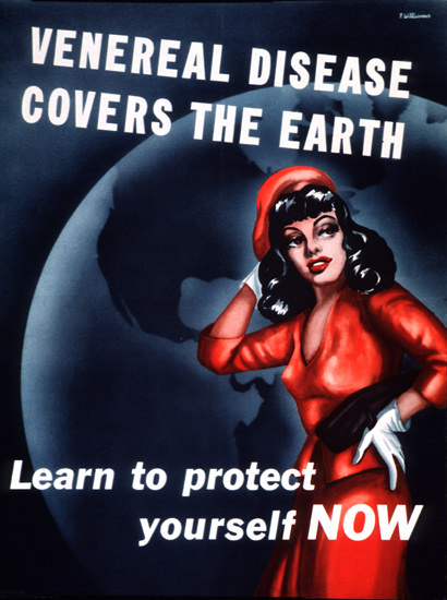 Venereal Disease Learn To Protect Yourself Now | Vintage War Propaganda Posters 1891-1970