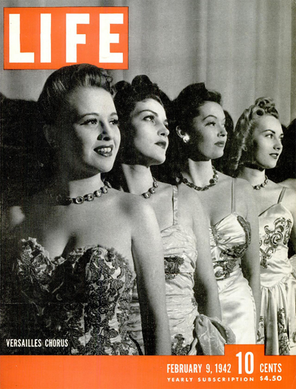 Versailles Chorus 9 Feb 1942 Copyright Life Magazine | Life Magazine BW Photo Covers 1936-1970