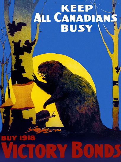 Victory Bonds 1918 Keep All Canadians Busy | Vintage War Propaganda Posters 1891-1970