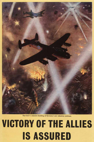 Victory Of Allies Is Assured Bombing Germany | Vintage War Propaganda Posters 1891-1970