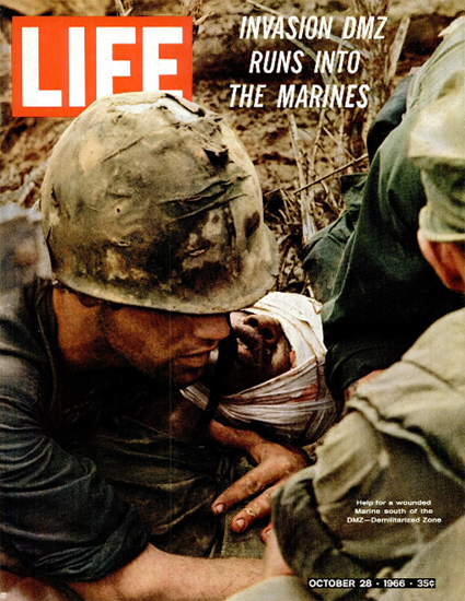 Vietnam Help for wounded Marine 28 Oct 1966 Copyright Life Magazine | Life Magazine Color Photo Covers 1937-1970
