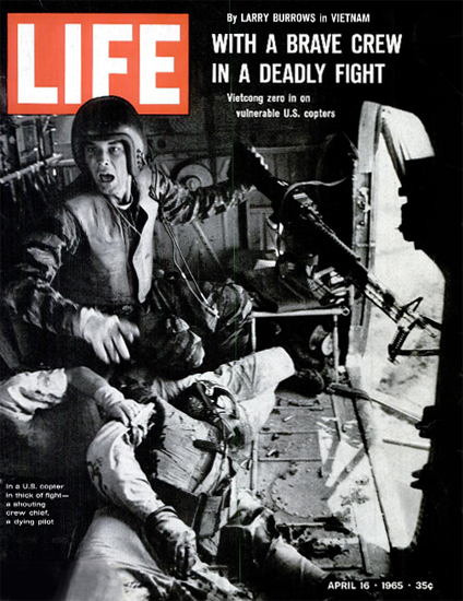 Vietnam dying Pilot in Helicopter 16 Apr 1965 Copyright Life Magazine | Life Magazine BW Photo Covers 1936-1970