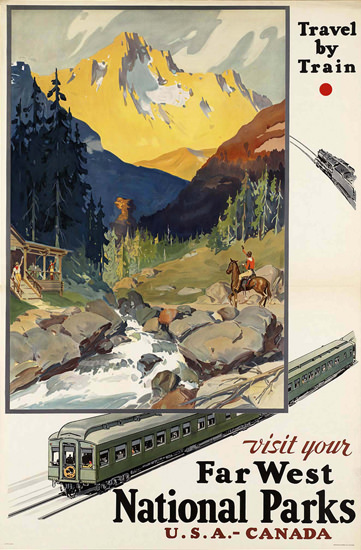 Visit Your Far West National Parks Canada USA | Vintage Travel Posters 1891-1970