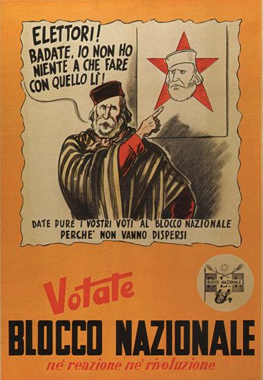 Votate Blocco Nazionale Italy Italia | Vintage War Propaganda Posters 1891-1970