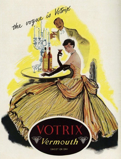 Votrix Vermouth Sweet Or Dry Vogue Is Votrix | Sex Appeal Vintage Ads and Covers 1891-1970
