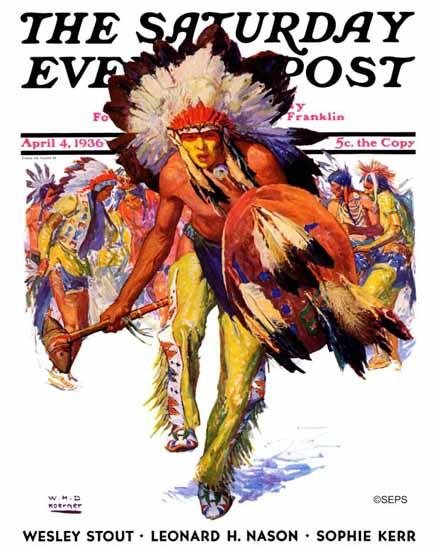 WHD Koerner Saturday Evening Post Dancing Warrior 1936_04_04   The Saturday Evening Post Graphic Art Covers 1931-1969