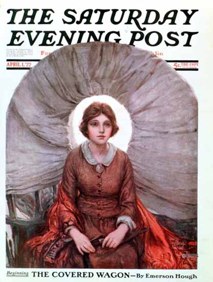 WHD Koerner Saturday Evening Post The Covered Wagon 1922_04_01 | The Saturday Evening Post Graphic Art Covers 1892-1930
