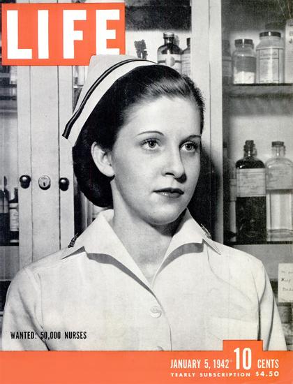 Wanted 50 000 Nurses 5 Jan 1942 Copyright Life Magazine | Life Magazine BW Photo Covers 1936-1970